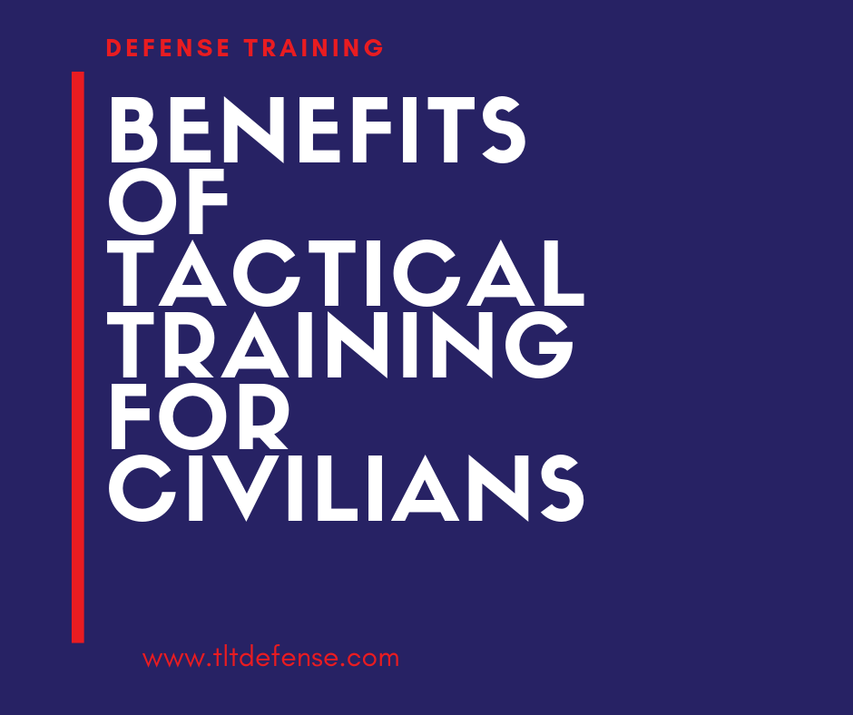 benefits of tactical training