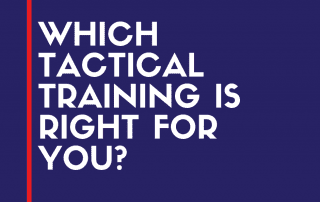 tactical training is right for you