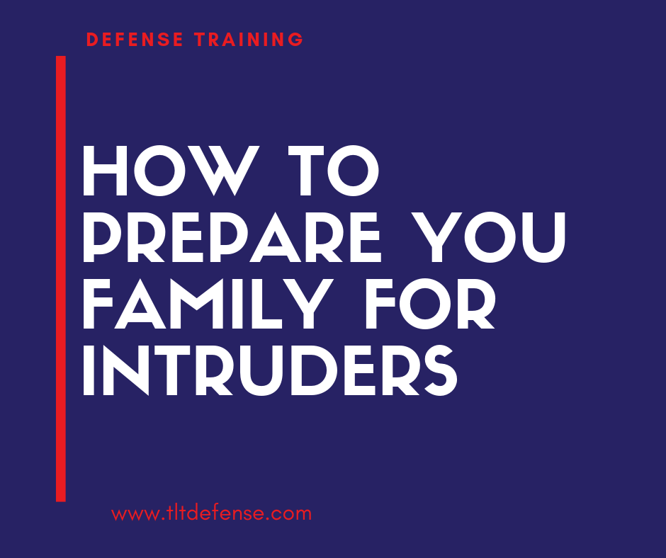 prepare family for intruder