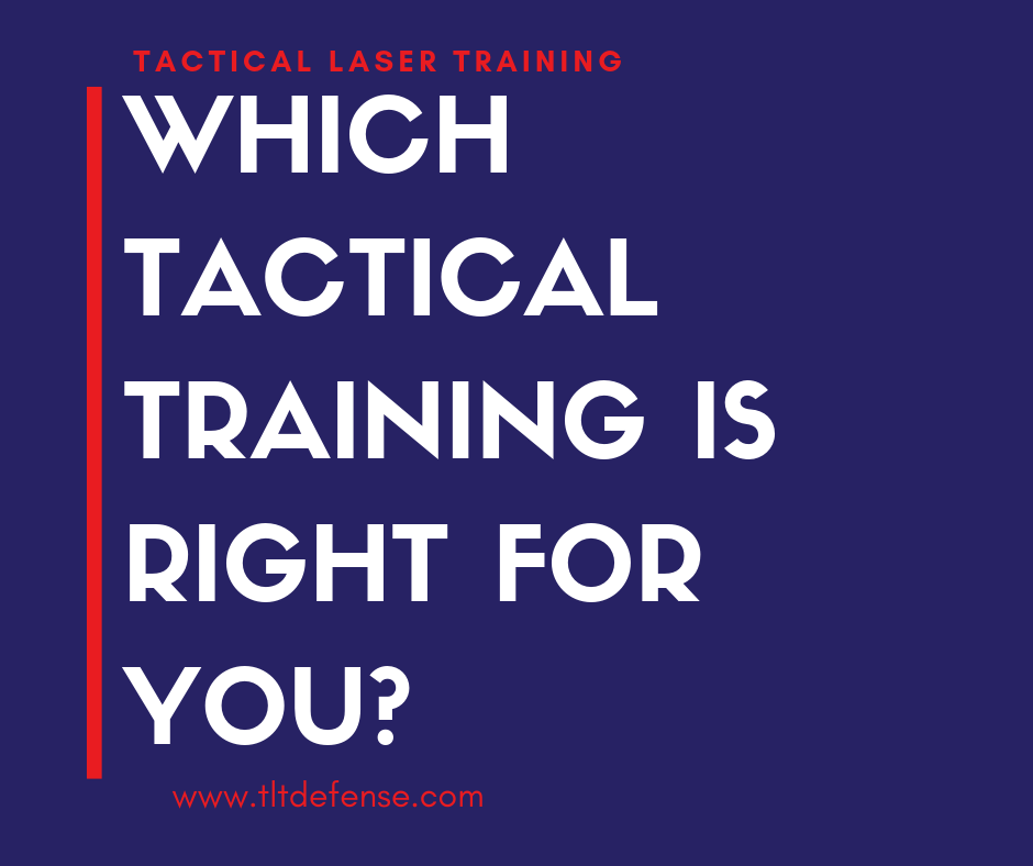 which tactical training is right for you