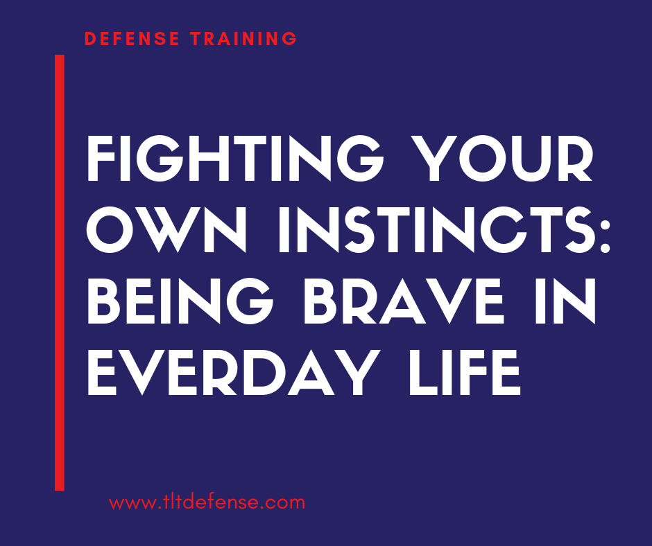 being brave in everyday life