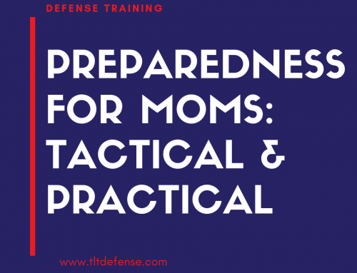 Preparedness for Moms: Tactical and Practical